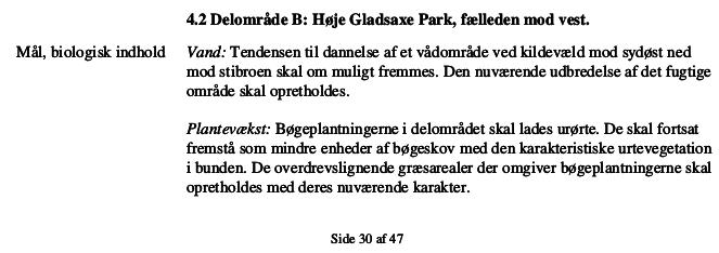 Fra Gladsaxe Kommunes plejeplan for Høje Gladsaxe Park.